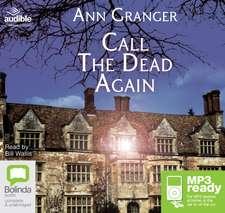Granger, A: Call the Dead Again