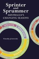 Sprinter and Sprummer:  Australia S Changing Seasons