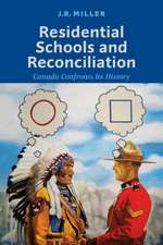 Residential Schools and Reconcilliation