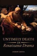 Untimely Death in Renaissance Drama