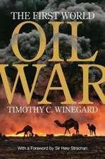 FIRST WORLD OIL WAR