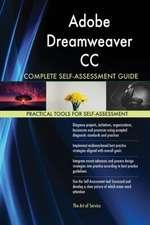 Adobe Dreamweaver CC Complete Self-Assessment Guide
