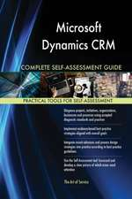 Microsoft Dynamics CRM Complete Self-Assessment Guide