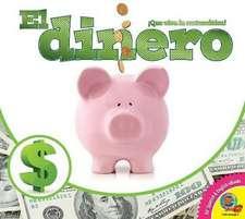 El Dinero (Money)