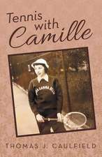 Tennis with Camille