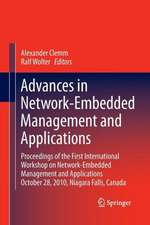 Advances in Network-Embedded Management and Applications: Proceedings of the First International Workshop on Network-Embedded Management and Applications