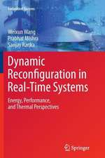 Dynamic Reconfiguration in Real-Time Systems: Energy, Performance, and Thermal Perspectives