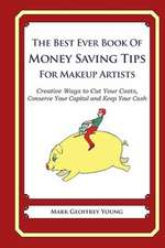 The Best Ever Book of Money Saving Tips for Makeup Artists