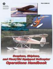 Seaplane, Skiplane, and Float/Ski Equipped Helicopter Operations Handbook (FAA-H-8083-23)