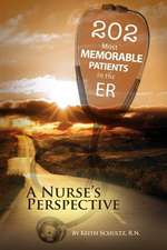 202 Most Memorable Patients in the Er