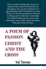 A Poem of Passion Christ and the Cross