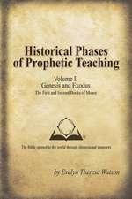 Historical Phases of Prophetic Teaching Volume II