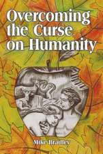 Overcoming the Curse on Humanity
