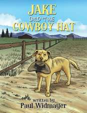 Jake and the Cowboy Hat