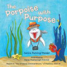 The Porpoise with Purpose