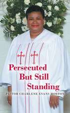 Persecuted But Still Standing