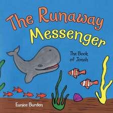 The Runaway Messenger