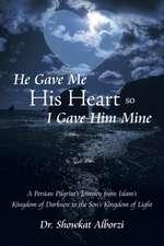 He Gave Me His Heart, So I Gave Him Mine