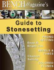 Bench Magazine's Guide to Stonesetting