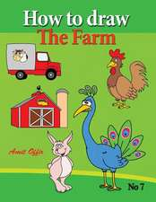 How to Draw the Farm