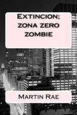 Extincion; Zona Zero Zombie:  Army Regulation 12?15; Secnavinst 4950.4b; AFI 16?105