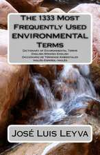 The 1333 Most Frequently Used Environmental Terms