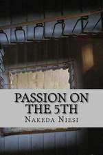 Passion on the 5th