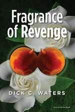 Fragrance of Revenge