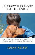 Therapy Has Gone to the Dogs