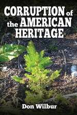 Corruption of the American Heritage