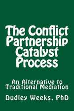 The Conflict Partnership Catalyst Process