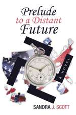 Prelude to a Distant Future