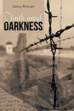 Faith Amid Darkness