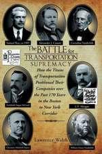 The Battle for Transportation Supremacy