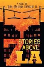 Seven Stories Above La