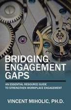 Bridging Engagement Gaps: An Essential Resource Guide to Strengthen Workplace Engagement