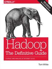 Hadoop – The Definitive Guide 4e