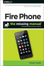 Amazon FirePhone: The Missing Manual