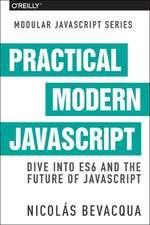 Practical Modern JavaScript