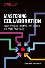 Mastering Collaboration
