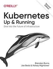 Kubernetes – Up and Running, 2e