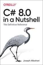 C# 8.0 in a Nutshell