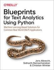 Blueprints for Text Analytics using Python