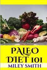 Paleo Diet 101