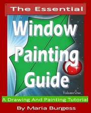 The Essential Window Painting Guide