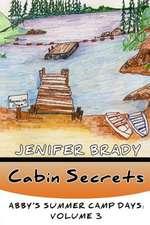 Cabin Secrets