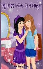 My Best Friend Is a Fairy!