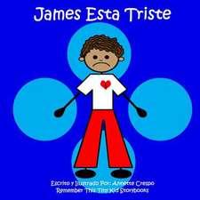 James Esta Triste