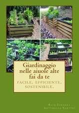 Giardinaggio Nelle Aiuole Alte - Fai Da Te