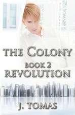 The Colony Book 2